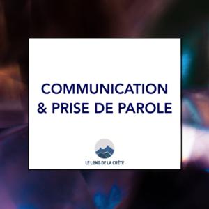 COMMUNICATION & PRISE DE PAROLE EN PUBLIC