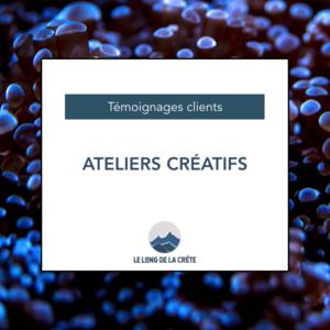 Témoignages_Ateliers créatifs
