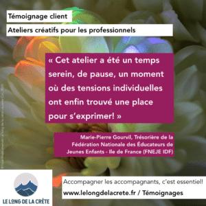Témoignage FNEJE IDF_Marie Pierre Gourvil_Atelier ressourcement Le long de la crête Laurette Cot_2020