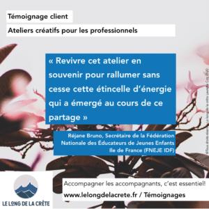 Témoignage FNEJE IDF_Réjane Bruno_Atelier ressourcement Le long de la crête Laurette Cot_2020
