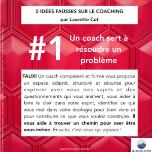 Idée reçue #1 sur le Coaching par Laurette Cot_LE LONG DE LA CRÊTE
