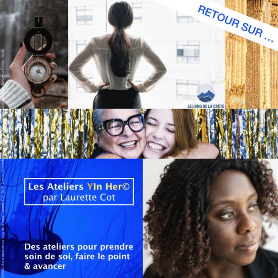 Retour sur les ateliers YInHer par Laurette Cot_Le long de la crête